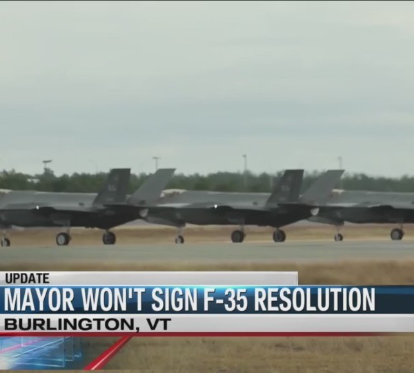 Burlington Mayor will not sign F-35 resolution, sends letter to U.S. Air Force